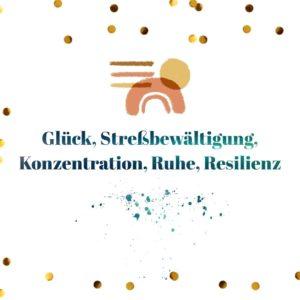 lena_naumann_natuerlich_glueck_konzentration_resilienz